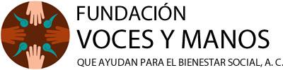 Fundación Voces y Manos que Ayudan para el Bienestar Social, A. C.